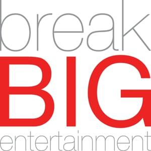 Profile picture for break BIG entertainment