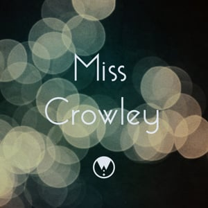 Profile picture for Miss Crowley