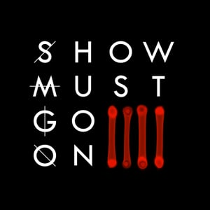 Profile picture for Show Must Go On 4 - MOVIE
