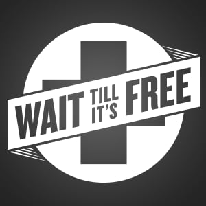 Profile picture for Wait Till It's Free
