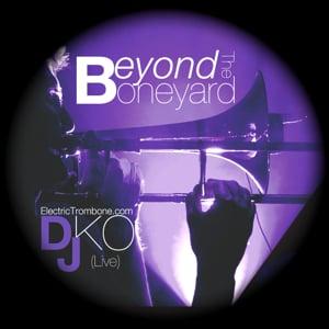 Profile picture for DJ DKO : Electric Trombone DJ