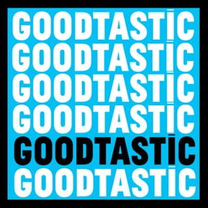 Profile picture for Goodtastic Productions