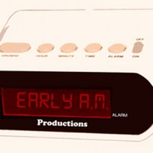 Profile picture for Early A.M. Productions