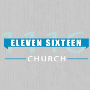 Profile picture for Eleven Sixteen Church