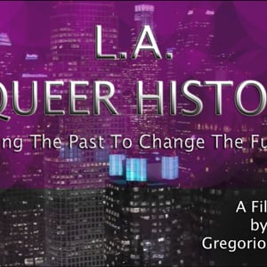 Profile picture for L.A. A Queer History