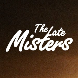 Profile picture for The Late Misters