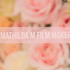 Profile picture for MATHILDA M FILM MAKER