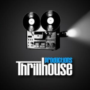 Profile picture for Thrillhouse Productions