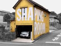 Shaping Room
