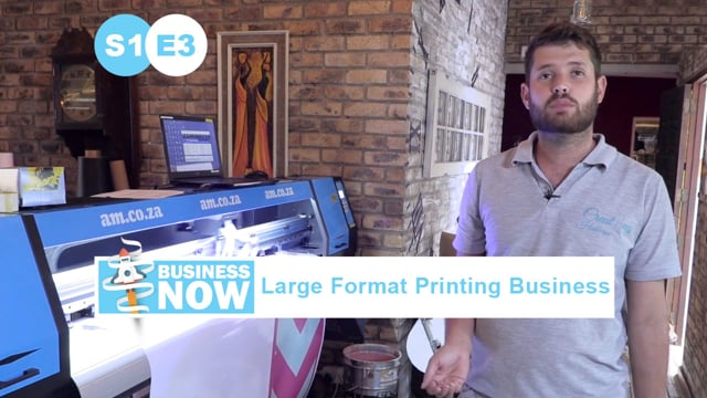 BusinessNow S1E3 - Start a Business with Large Format Printer, Printing Materials and Processes
