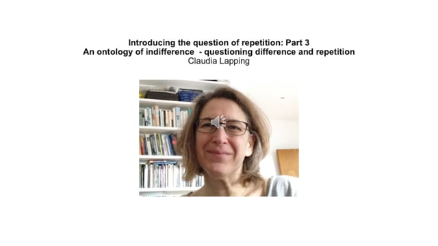 Claudia Lapping - Pt3 : An Ontology of Indifference