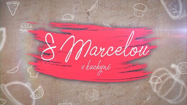 Vaříme s Marcelou - Výborné menu za pár korun