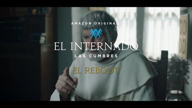 EL INTERNADO: EL REBOOT