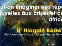 Peut-on imaginer des réponses nouvelles aux crises et conflits africains