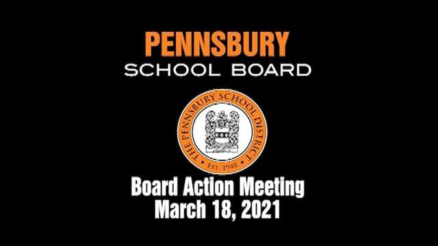 Pennsbury School Board Meeting for March 18, 2021
