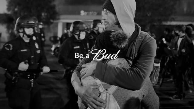 Be a Bud