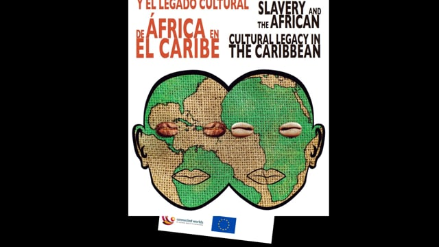 Slavery and the african cultural legacy in the Caribbean