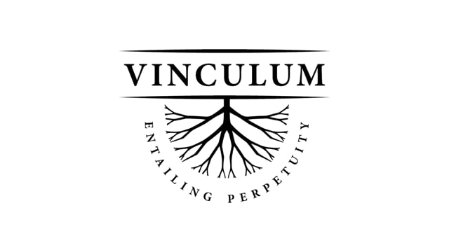 VINCULUM. Entailing perpetuity: Family, power, identity...