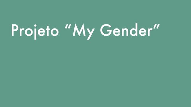 My gender. Práticas mediadas de jovens adultos (only in Portuguese)