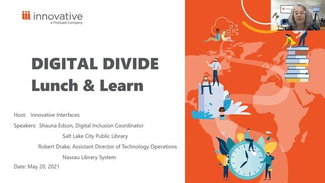 Lunch & Learn: Digital Divide