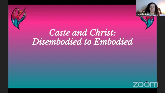 6-9-20 Caste and Christ: Disembodied to Embodied
