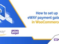 How to set up eWAY payment gateway in WooCommerce | 1-(888) 602-0119