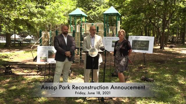 Aesop Park Reconstruction Announcement (3-min. of highlights)