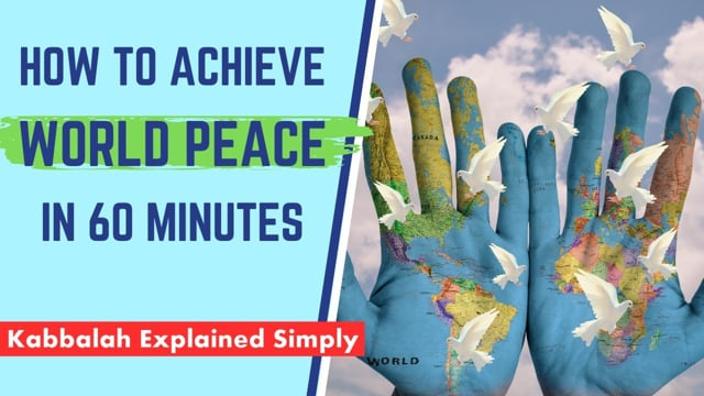 How to Achieve World Peace in 60 Minutes