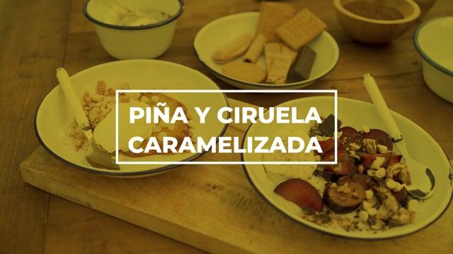 Piña y ciruela caramelizada - Los picnics de Amanda