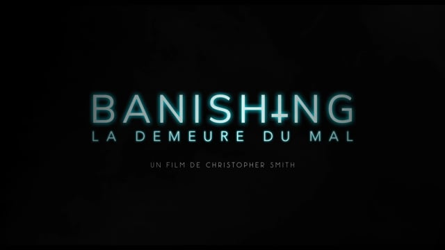 BANISHING - Bande annonce