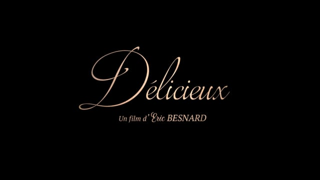 DELICIEUX - Bande annonce