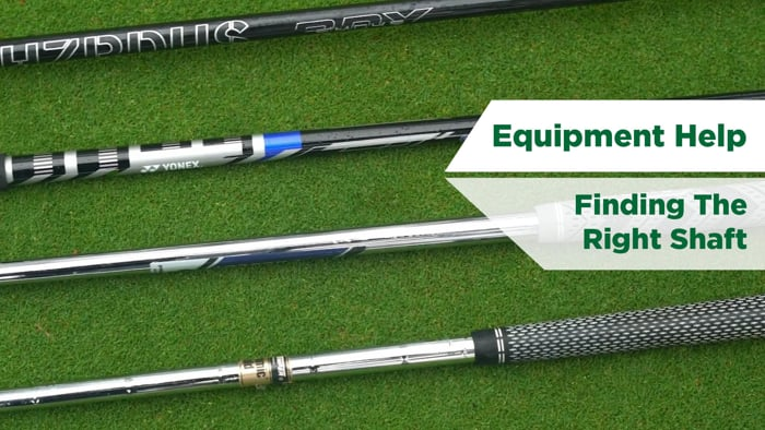 How To Guide | Finding the right shaft