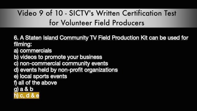SICTV Instructional Video 9 of 10 - Written Field Production Certification Test for Volunteer Producers