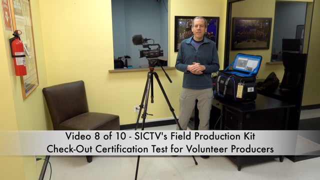 SICTV Instructional Video 8 of 10 - The Check Out Certification Test for Volunteer Field Producers