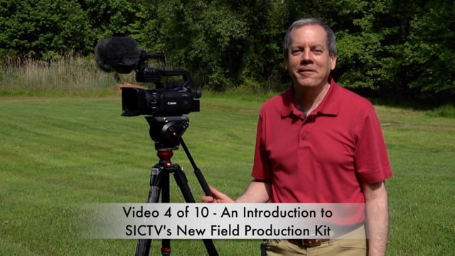 SICTV Instructional Video 4 of 10 - Intro to SICTV's New Field Production Kit