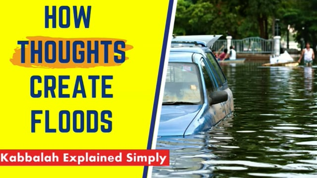 How Thoughts Create Floods (Or Prevent Them)