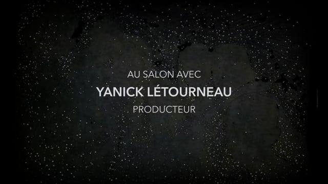 Au Salon avec Yanick Létourneau