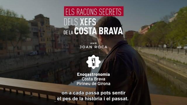 Els racons secrets de la Costa Brava amb Joan Roca - Patronat de Turisme Costa Brava Girona