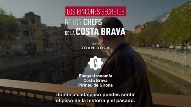 Los rincones secretos de los chefs de la Costa Brava con Joan Roca - Patronat de Turisme de la Costa