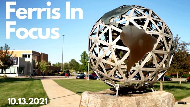 Ferris In Focus 10.13.21