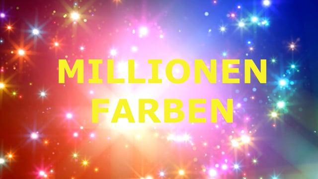 Millionen Farben.mp4