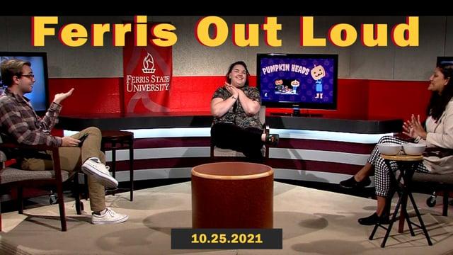 Ferris Out Loud 10.25.21