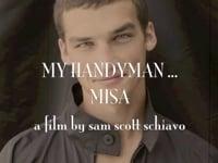 MY HANDYMAN ... MISA