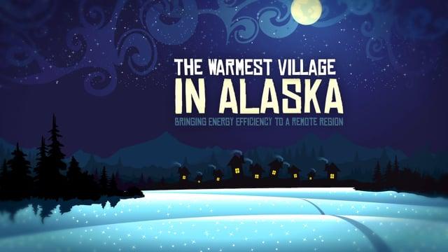 The Warmest Village In Alaska