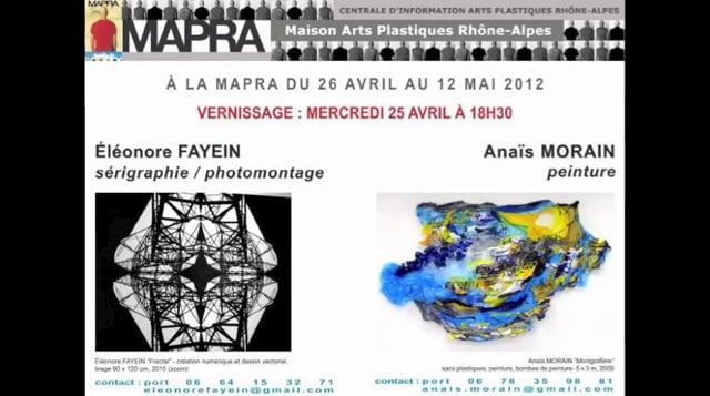 26 avril au 12 mai à la MAPRA Éléonore FAYEIN Anaïs MORAIN