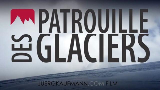 Patrouille des Glaciers 2012 Trailer