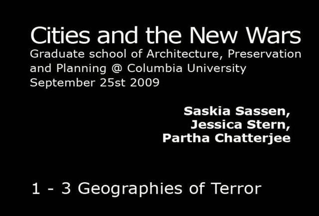 Part of the Cities and the New Wars Conference held on September 25 - 26, 2009 at Columbia Univeristy.<br /> <br /> Chair:<br /> Saskia Sassen -