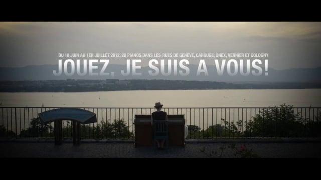 JOUEZ, JE SUIS A VOUS!  GENEVE 2012