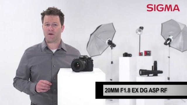 The Sigma 20mm F1.8 EX  DG ASP RF