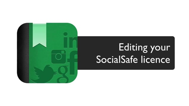 SocialSafe - Upgrade or Edit your Licence